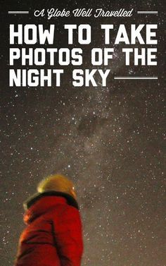 A Globe Well Travelled - How To Take Photos Of The Night Sky. Very good guide for photographers that want to learn how to shoot aurora How to take photos of the night sky / A Globe Well Travelled: Photography Cheat Sheets, Photography Lessons, Night Photography, Photography Tutorials, Digital Photography, Amazing Photography, Landscape Photography, Photography Business, Photography Ideas