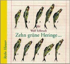 Zehn grüne Heringe . . .: Amazon.de: Wolf Erlbruch: Bücher