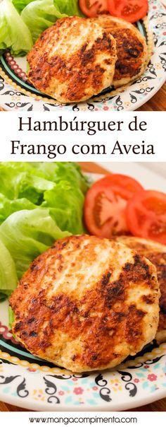 Hambúrguer de Frango com Aveia - Para um lanche saudável#receita #comida #lanche #hambúrguer #frango #reeducaçãoalimentar
