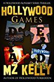 Free Kindle Book -   Hollywood Games: A Hollywood Alphabet Series Thriller