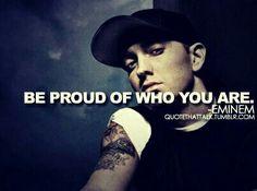 Eminem Quote :)
