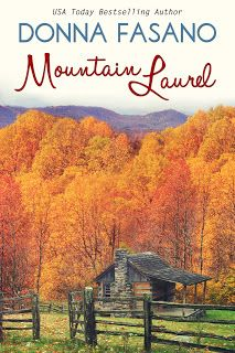 Awesome Romance Novels: Mountain Laurel by Donna Fasano - ***$0.99*** for Kindle through the end of July! Would LOVE some Re-Pins! Thanks! http://awesomeromancenovels.blogspot.com/2014/05/mountain-laurel-by-donna-fasano-kindle.html
