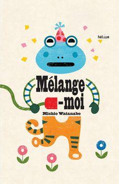 Les livres hélium: Mélange-moi