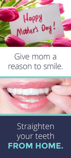Make her smile this Mother's Day. With SmileDirectClub, save up to 60% on invisible aligners, all from the comfort of home. See how it works!