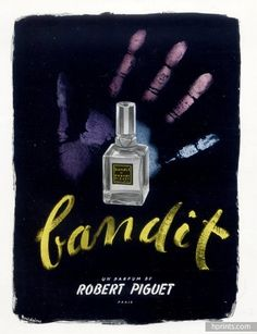 Robert Piguet (Perfumes) 1946 Bandit