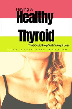 Thyroid Vitamins and Ways to Help Keep Your Thyroid Healthy Healthy Thyroid and How it Can Help with Weight Loss!Healthy Thyroid and How it Can Help with Weight Loss! Workout To Lose Weight Fast, Diet Plans To Lose Weight, Losing Weight Tips, How To Lose Weight Fast, Fat Workout, Weight Loss Blogs, Weight Loss Goals, Weight Loss Motivation, Skinny Motivation