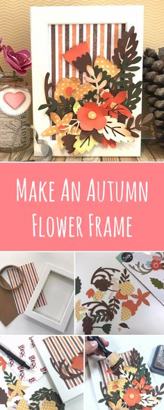 Autumn, one of the best times of year where you can really express you creative sides. In this step-by-step Sizzix tutorial, we'll show you how can easily create this DIY papercraft frame for your home decor - handmade crafts - sizzix crafts - DIY crafts - sizzix ideas - big shot ideas - DIY papercrafts