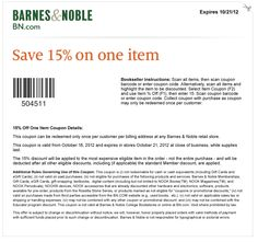 15% off a single item at Barnes & Noble, or online via checkout promo U3D8U7L coupon via The Coupons App
