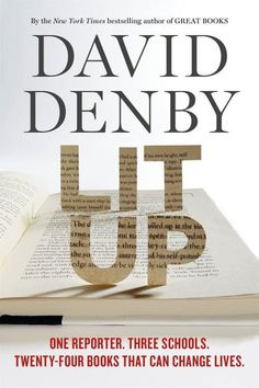 "Denby ""embedded"" in a tenth-grade English class to see what happened as a good teacher worked with He read everything the kids read and listened all year, interviewing kids along the way. High School English, English Class, Up Book, Love Book, Kids Reading, Best Teacher, Teaching Kids, Bestselling Author, New Books"