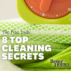These pros know cleaning! Check out our handy tips from the experts: http://www.bhg.com/homekeeping/house-cleaning/tips/cleaning-secrets/