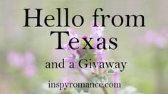 Hello from Texas and a #Giveaway