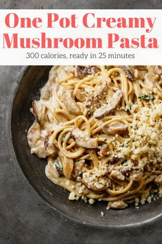 One Pot Creamy Mushroom Pasta - Slender Kitchen. Works for Vegetarian and Weight Watchers® diets. 312 Calories.