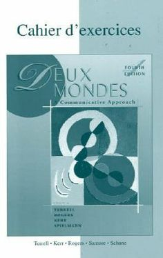 Workbook/Lab Manual to accompany Deux mondes: A Communicative Approach by Tracy D Terrell