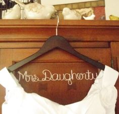 Personalized Bridal Hanger one Line Custom by BellsAndKisses, $19.99  um yes, I need a Mrs Gates hanger for my wedding dress please.