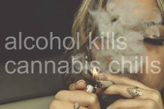 alcohol, cannabis, chill, girl, kills
