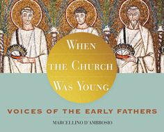 when-the-church-was-young-dambrosio