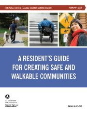 A Resident's Guide for Creating Safe and Walkable Communities (walkinginfo.org)