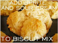 Add Sprite & Sour Cream to Biscuit Mix 7 Up Biscuits Recipe, Sprite Biscuits, Homemade Biscuits, Homemade Food, Great Recipes, Favorite Recipes, Amazing Recipes, Yummy Recipes, Healthy Recipes