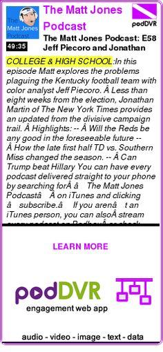 #COLLEGE #PODCAST  The Matt Jones Podcast    The Matt Jones Podcast: E58 Jeff Piecoro and Jonathan Martin    LISTEN...  https://podDVR.COM/?c=49af2be4-f17e-0a2b-3389-81d9a55339a6