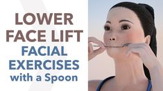 These facial exercises with a spoon are unique. They will not only firm and lift your lower face, but they'll prevent bone loss in the upper and lower jaw. Face Lift Exercises, Double Chin Exercises, Neck Exercises, Facial Exercises, Yoga Facial, Facial Muscles, Lower Face Lift, Natural Face Lift, Natural Skin