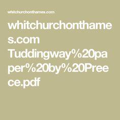whitchurchonthames.com Tuddingway%20paper%20by%20Preece.pdf