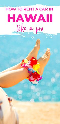 Hawaii Vacation Tips, Hawaii Travel Guide, Maui Travel, Travel Tips, Hawaii Rentals, Renting, Car Rental, Big Island, Kauai