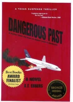 Free Kindle Book For A Limited Time : Dangerous Past - Airline Captain Frank Braden is being stalked by unknown assailants who must arrange his death to look like a suicide or an accident before a specific deadline. He receives an unsigned message warning him against attending a Senate hearing in Washington. If he agrees, he will receive a million dollars and his wife's life.