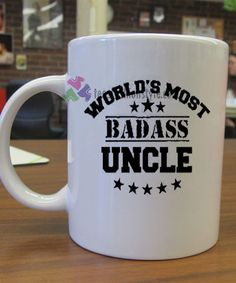 World's Most Badass Uncle mug gift custom mug ceramic mugs