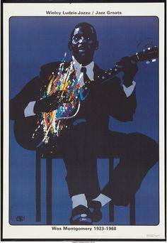 Waldemar Swierzy ~ Jazz Greats: Wes Montgomery