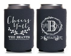 Personalized Coozies, Wedding Favor, Cheers Yall, Monogrammed Coozies, Floral Wedding, Monogrammed Coozie, Cold Drink Huggie