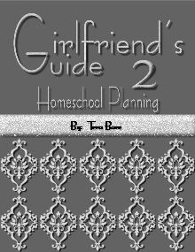 My Book!  Great for planning your homeschool available at http://www.currclick.com/product/71399/Girfriend%27s-Guide-2-Homeschool-Planning