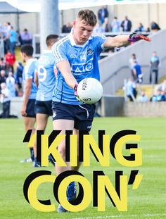 KING CON AIMING FOR HIS THIRD ALL IRELAND TITLE THIS YEAR - We Are Dublin GAA Croke Park, Men's Football, Dublin, Third, Ireland, King, Sports, Hs Sports, Sport