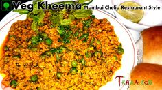 Veg Kheema – वेग कीमा Kheema is a traditional meat dish from the Indian subcontinent. The word may be borrowed from the Turkish kıyma, which means minced meat, Veg Kheema is the vegetarian ve…