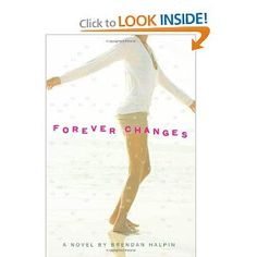Forever Changes: Brendan Halpin: Amazon.com: Books