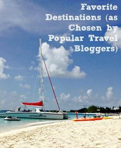 Favorite Travel Destinations (as chosen by popular family travel bloggers)
