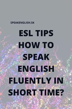How Speak English, Speak English Fluently, English Grammar Online, English Online, Tips, Fluent In English, Counseling