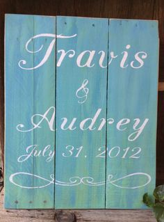 Personalized Wooden Sign Pallet Sign by RescuedandRepurposed, $50.00 - For Elizabeth's Wedding