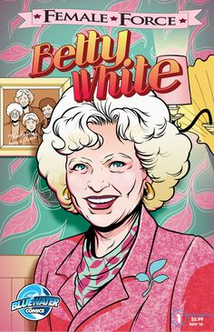FEMALE FORCE: Betty White COMIC BOOK.  Actress Betty White first gained fame as a regular on the Mary Tyler More Show and The Golden Girls. But the actress, now 88, is enjoying one of the strangest career rejuvenations ever. She brought down the house while guest hosting Saturday Night Liveand has become a popular pitchwoman on countless TV commercials. She's even landed a new role in the TV series Hot in Cleveland.