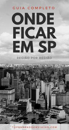 Guia completo bairro a bairro de onde ficar em São Paulo. Todas as dicas para encontrar a opção de hospedagem perfeita para você em SP.