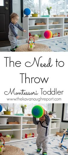 Montessori toddlers and throwing - recognizing and dealing with the need to throw