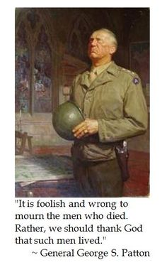 Gen. George S. Patton on Fallen Soldiers