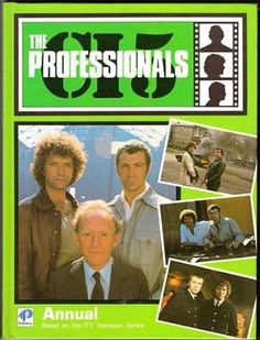 """The Professionals Annual 1985 - Doyle, Bodie and Cowley. Anybody else say """"Bogey and Oil"""" as a joke? The Professionals Tv Series, Action Tv Shows, Martin Shaw, 80s Tv, Great Tv Shows, Best Series, Teenage Years, Classic Tv, Tv On The Radio"""