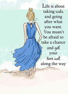 Don't be afraid to get your feet wet