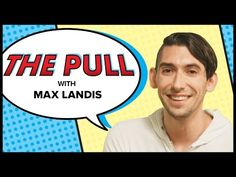 Interview (Video): Max Landis | Go Into The Story
