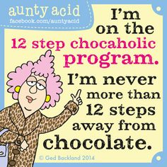 Aunty Acid's TOP FIVE hilarious thoughts on CHOCOLATE
