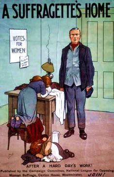 """A Suffragette's Home"" - United States Anti-Suffrage Poster"
