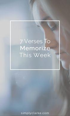 7 Verses to Memorize this week
