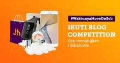 #WaktunyaMoveOnSob Blog Competition 2018