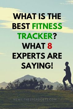 http://newfitnessgadgets.com/what-is-the-best-fitness-tracker-what-8-experts-are-saying  #fitness #experts #roundup #questions #answers #fit #health #gadgets #fitnesstracker #activity #tracker #tools #training #motivation #health #sports #wearable #wristbands #TechyAgent #RizKnows #GetFitOver40 #FitnessEquipmentCafe #HASfit #TheFitBlog #FitnessFashionista #the5krunner