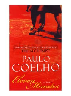 Eleven Minutes: A Novel (P.S.) by Paulo Coelho